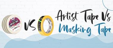 artist tape vs masking tape