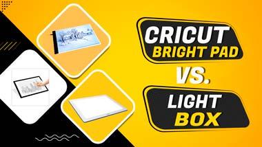 cricut bright pad vs lightbox